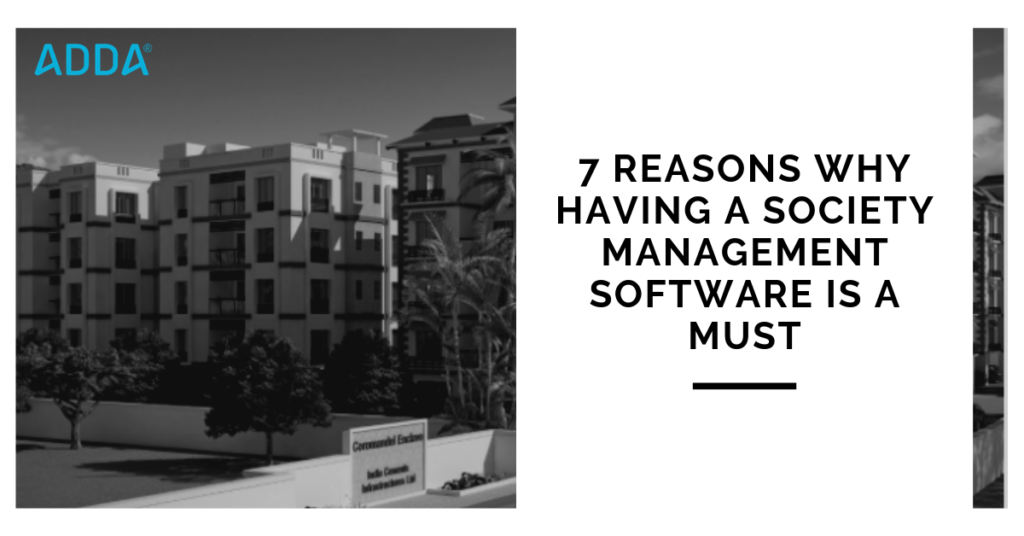 7 reasons why having a Society Management Software is a must