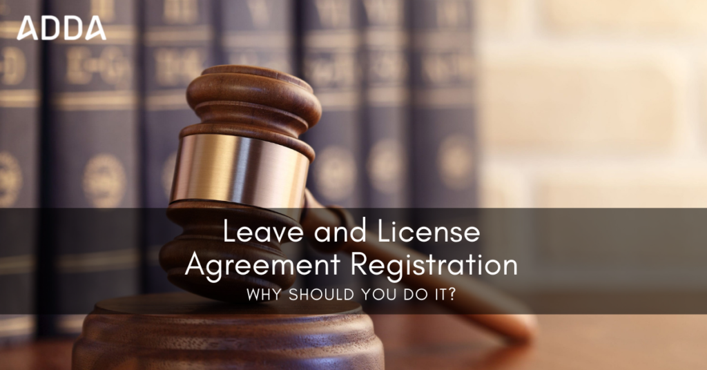 Leave and License Agreement Registration