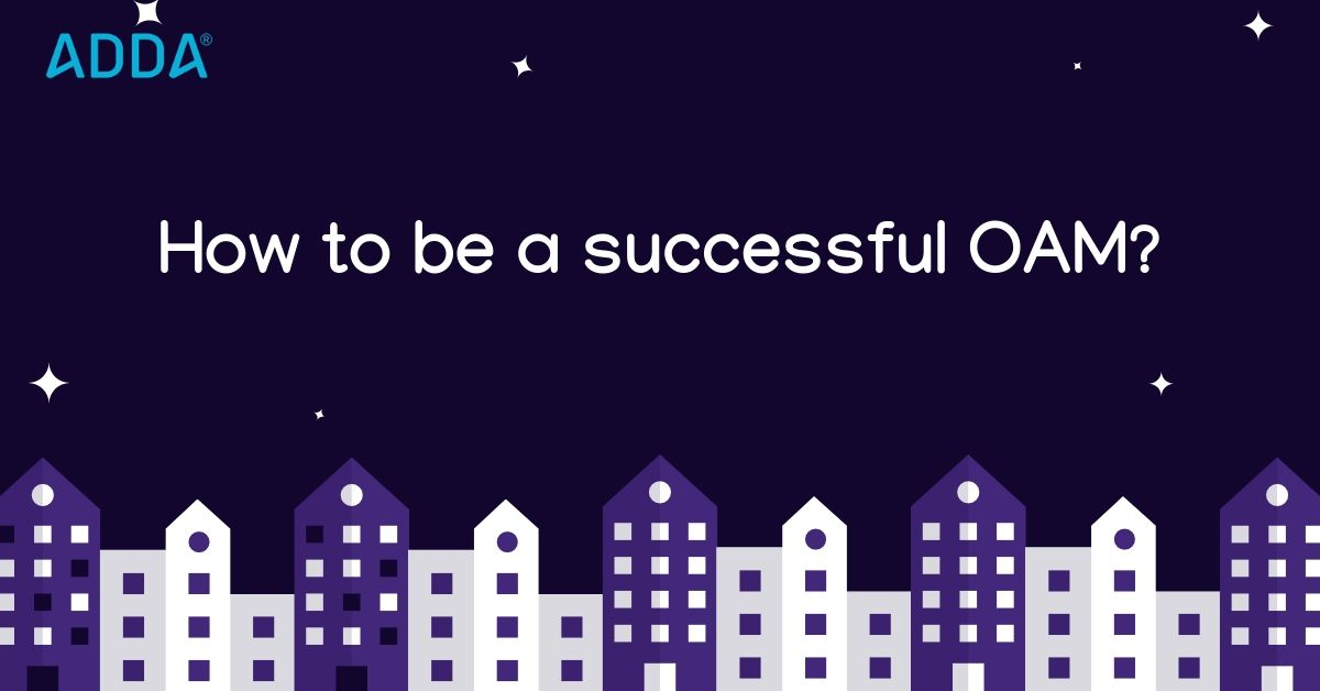 How To Be A Successful OAM?