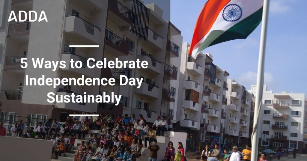 5 Ways to Celebrate Independence Day Sustainably