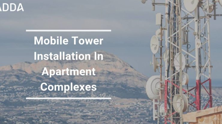Mobile Tower Installation In Apartment Complexes