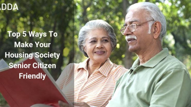 Top 5 Ways To Make Your Housing Society Senior Citizen Friendly