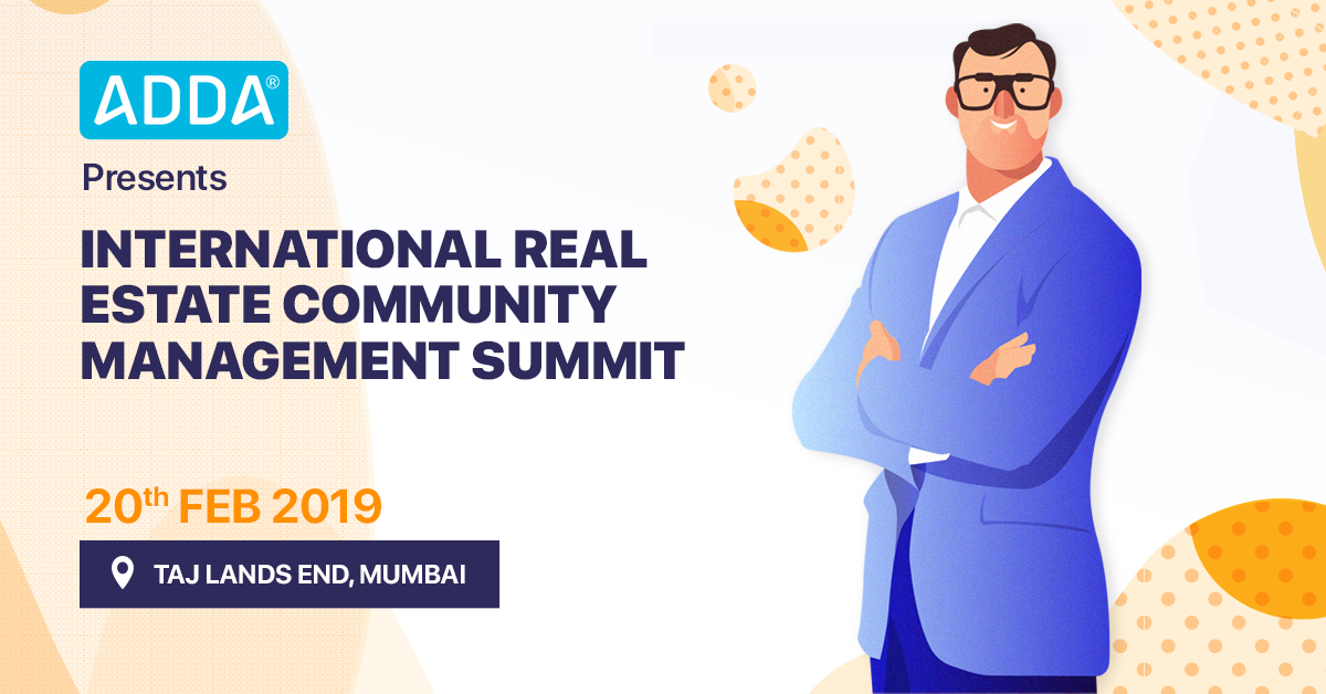 ADDA presents IRECMS 2019 - First Community Management Summit in India