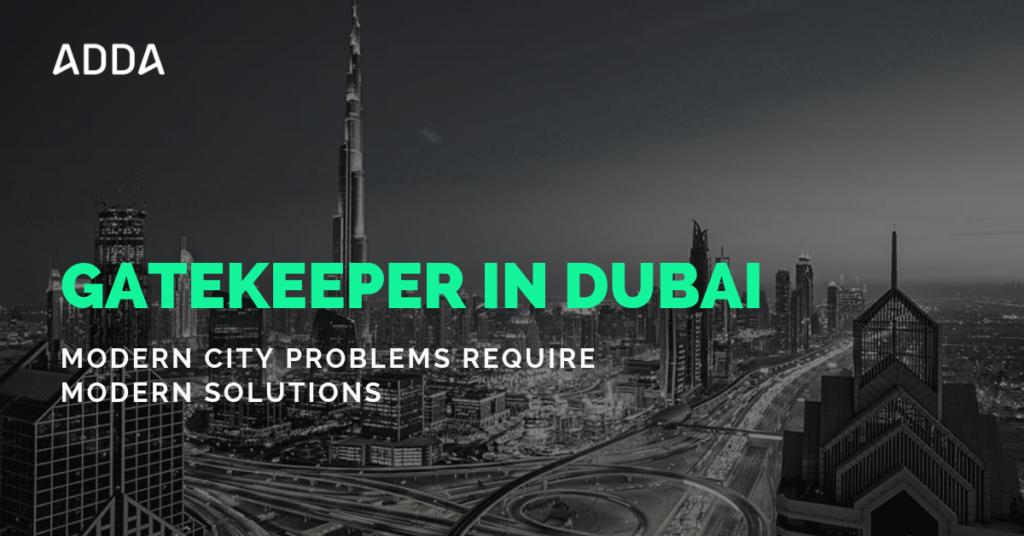 GateKeeper in Dubai
