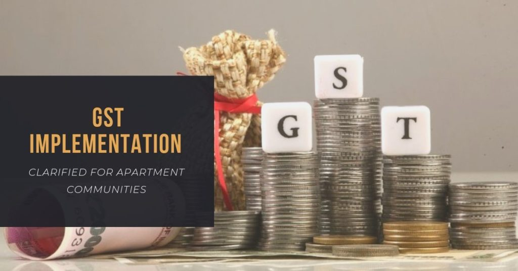 GST Implementation clarified for Apartment Communities