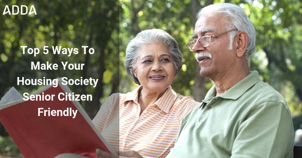 Top 5 Ways To Make Your Housing Society Senior Citizen Friendly with the Best Apartment Management System