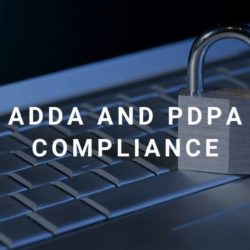 ADDA And PDPA Compliance