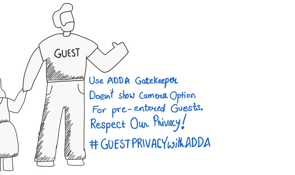 With ADDA GateKeeper, camera option can be disabled during pre-authorized visitor entry