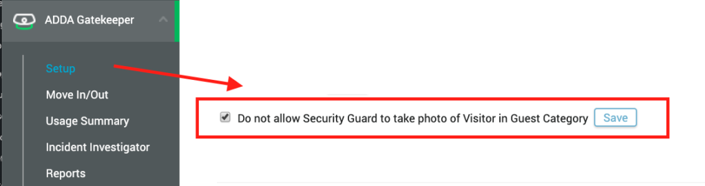 With ADDA GateKeeper, get the option to disallow photo from security guard during guest or visitor entry