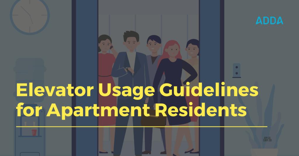 Apartment elevator usage guidelines