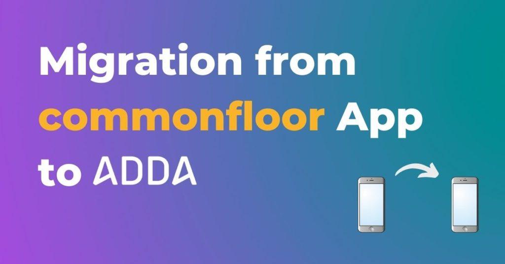 data migration from CommonFloor