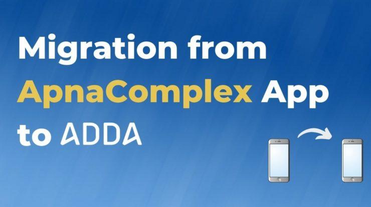 data migration from ApnaComplex